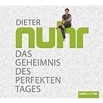 Das Geheimnis des perfekten Tages | Dieter Nuhr