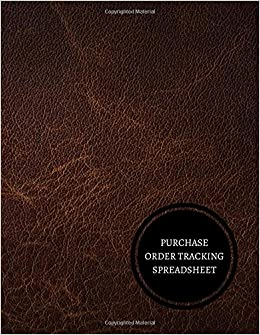 purchase order tracking spreadsheet purchase order log journals