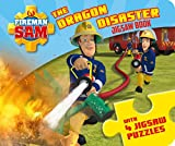 Fireman Sam: The Dragon Disaster (A Jigsaw Puzzle Book)