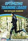 Optimizing Training Loads for Distance Runners - Tom Schwartz