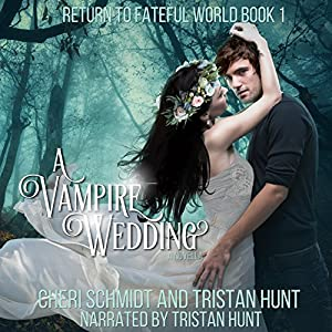 A Vampire Wedding Audiobook