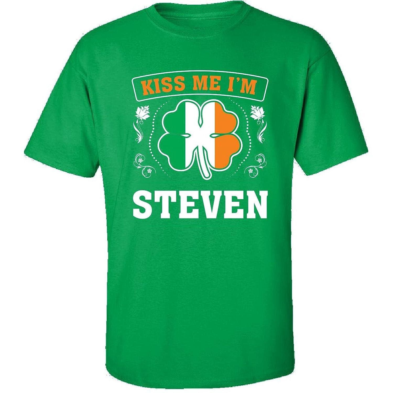 Kiss Me Im Steven And Irish St Patricks Day Gift - Adult Shirt