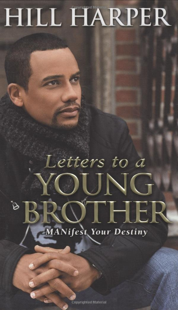 Letters to a Young Brother: MANifest Your Destiny ebook