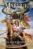 Marduk King of Earth: Book Four of the Anunnaki Series (Volume 4)