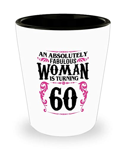 60 Year Old Women Shot Glass Funny Gifts