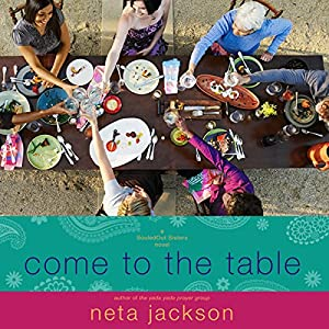 Come to the Table Audiobook