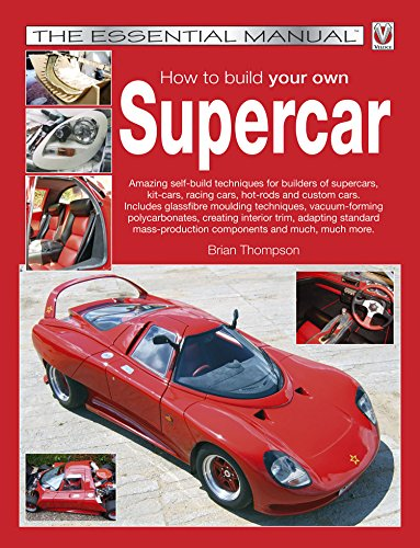 How To Build Your Own Supercar The Essential Manual Essential