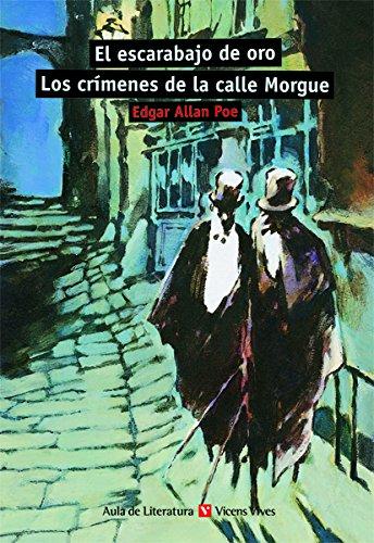 El Escarabajo de Oro los Crimenes de la Calle Morgue / The Gold Bug and the Murders in the Rue Morgue (Aula de Literatura) pdf