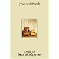 Jews and Words (Posen Library of Jewish Culture and Civilization) (English Edition)