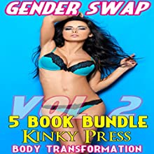Gender Swap 5 Book Bundle, Volume 2 Audiobook by Kinky Press Narrated by Marcus M. Wilde