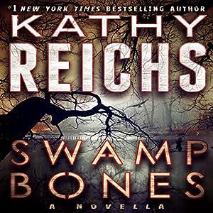 Swamp Bones: A Novella Hörbuch