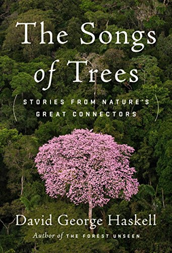 The Songs of Trees: Stories from Nature