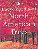 The Encyclopedia of North American Trees, Sam Benvie, 1552976416