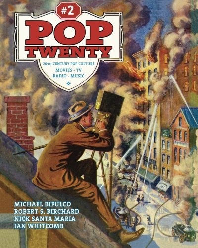 Read Online Pop Twenty: 20th Century Pop Culture (Volume 2) PDF