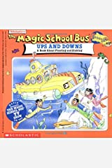 The Magic School Bus Ups And Downs: A Book About Floating And Sinking Paperback