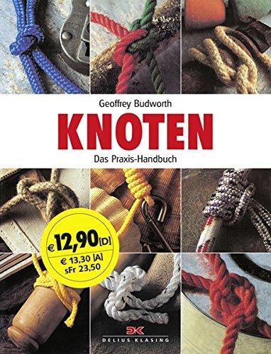 Knoten: Das Praxis-Handbuch