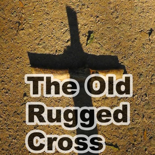 Hymns Old Rugged Cross - The Old Rugged Cross - Hymn Piano Instrumental