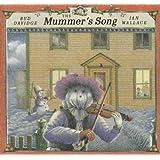 The Mummer's Song