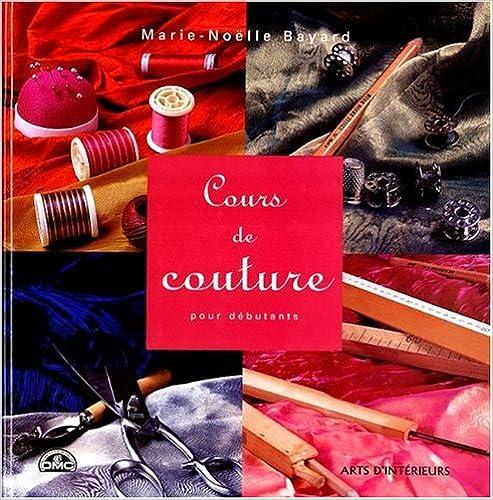 En ligne téléchargement gratuit Cours de couture : Pour débutants pdf, epub ebook