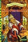 L'Ecole des Massacreurs de Dragons, Tome 14 : Nom d'un cochon ! par McMullan