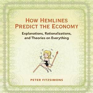 How Hemlines Predict the Economy Audiobook