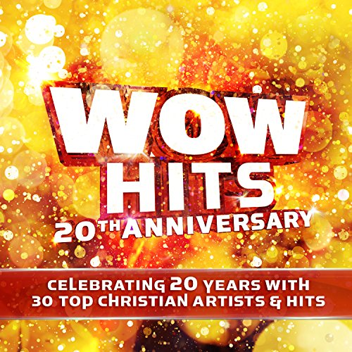 WOW Hits 20th Anniversary (Best Cds Of 2019)