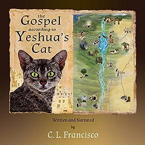 The Gospel According to Yeshua's Cat Audiobook