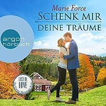 Schenk mir deine Träume (Lost in Love - Die Green-Mountain-Serie 4) Hörbuch von Marie Force Gesprochen von: Christiane Marx