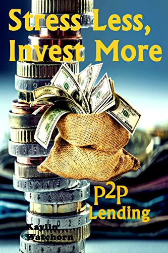Stress Less, Invest More: P2P Lending