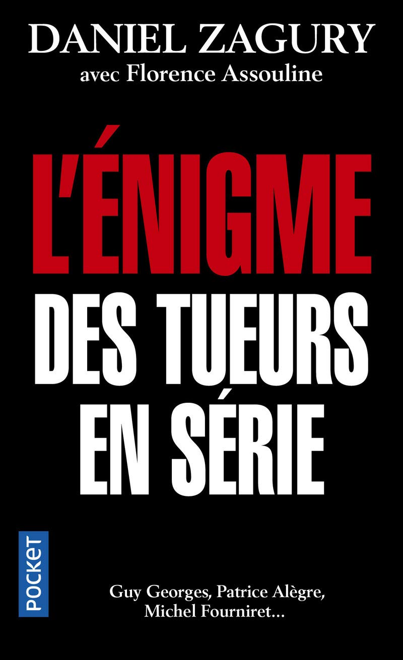 Amazon Fr L Enigme Des Tueurs En Serie Daniel Zagury