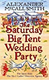 """The Saturday Big Tent Wedding Party (No 1 Ladies Detective Agency12)"" av Alexander McCall Smith"