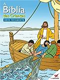 A Bíblia das Crianças - Quadrinhos Novo Testamento