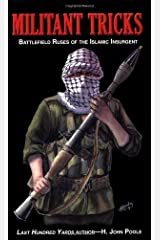 Militant Tricks: Battlefield Ruses of the Islamic Insurgent Paperback