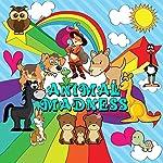 Animal Madness   Roger William Wade