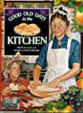 Good Old Days in the Kitchen, , 1882138392