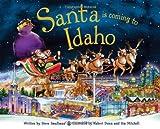 Santa Is Coming to Idaho, Steve Smallman, 1402295111