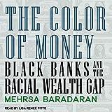 Kyпить The Color of Money: Black Banks and the Racial Wealth Gap на Amazon.com