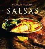 Salsas: Sauce, Spanish-Language Edition (Coleccion Williams-Sonoma) (Spanish Edition)
