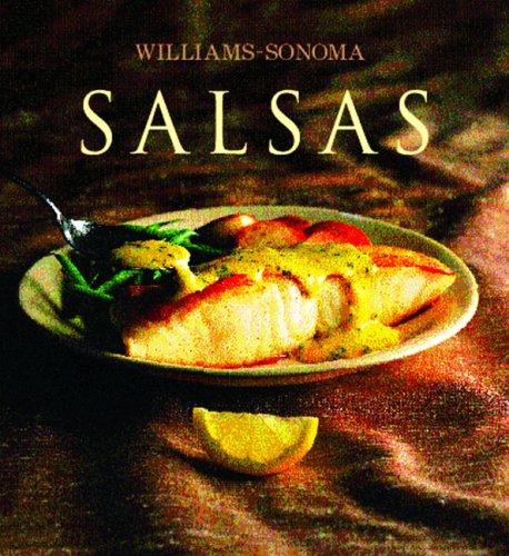 Salsas: Sauce, Spanish-Language Edition (Coleccion Williams-Sonoma) (Spanish Edition) by Brand: Degustis