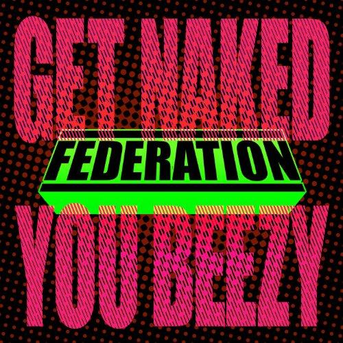Federation get naked