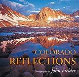 Colorado Reflections, John Fielder, 1565790545