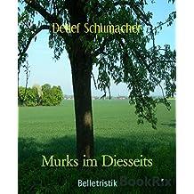 Murks im Diesseits (German Edition)