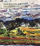 American Art in the Princeton University Art Museum, John Wilmerding, 0300106068