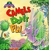 Camels Don't Fly, Richard Hays, 0781433509