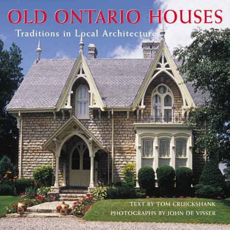 Old Ontario Houses: Traditions in Local Architecture ebook