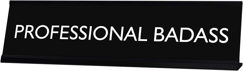 Signs by LITA Professional Badass Novelty Desk Sign