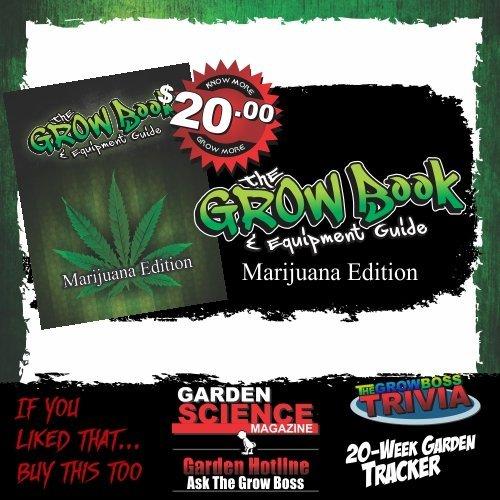 Marijuana Edition,The Grow Book and Equipment Guide