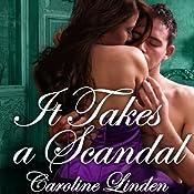 It Takes a Scandal: Scandals, Book 2 | Caroline Linden