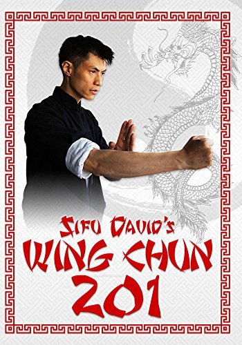 Wing Chun DVD Training: 201 - Learn Wing Chun At Home