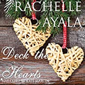 Deck the Hearts: A Christmas Creek Romance, Book 1 | Rachelle Ayala